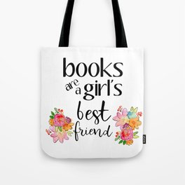 Books are a girl's best friend Tote Bag