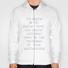 To know.. Hoody