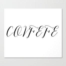 Covfefe in elegant bombshell font Canvas Print