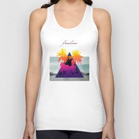 freedom Tank Tops featuring freedom by mark ashkenazi