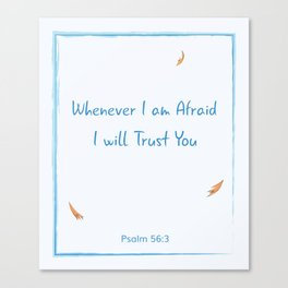 I Will Trust You (Blue) Canvas Print