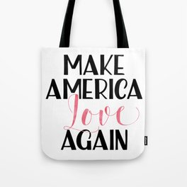 Make America love again Pink Watercolor Tote Bag