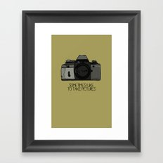 sometimes i like to take pictures Framed Art Print