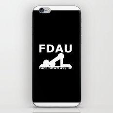 FDAU - Face Down Ass Up iPhone Skin