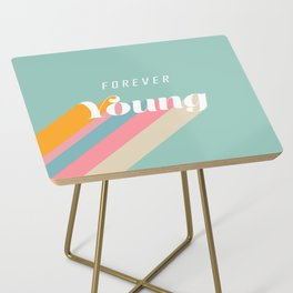 Forever Young Side Table