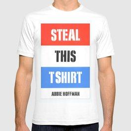 Steal This T Shirt T-shirt