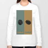 football Long Sleeve T-shirts featuring Football & Football by hensleyandchristensen
