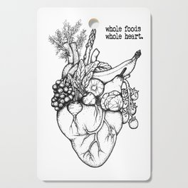 Whole foods, whole heart Cutting Board