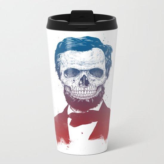 Dead Lincoln Metal Travel Mug