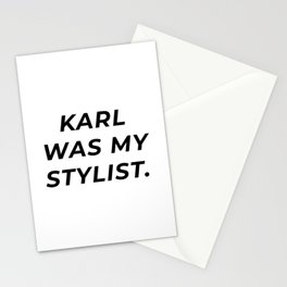 Karl Was My Stylist Stationery Cards