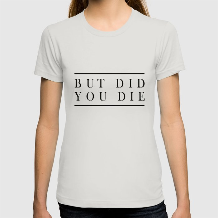 c9107728f But did you die workout tank Muscle Tee funny workout tank gym yoga funny  workout beachbody mauve hu T-shirt by curtisjoline | Society6
