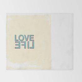 Love Life Throw Blanket