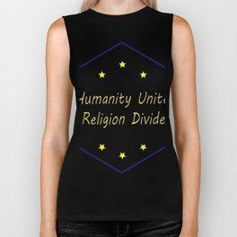 humanity unites religion divides Biker Tank