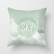 Sky behind the Clouds Throw Pillow