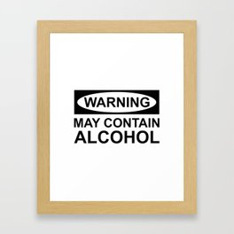 May Contain Alcohol Framed Art Print