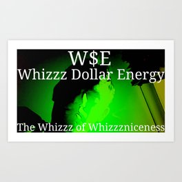 His Excellency the Whizzz of Whizzzniceness Art Print