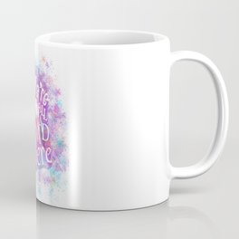 We're All Mad Here - Watercolor Splatter Coffee Mug