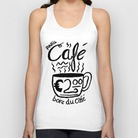 cafe Tank Tops featuring Paris Cafe by Geryes
