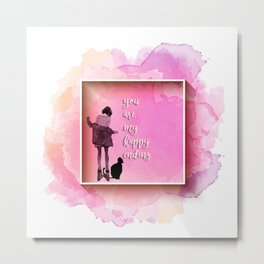 you are my happy ending Metal Print