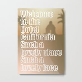 Hotel California Metal Print