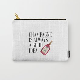 Champagne sign,Party Decorations,Bar Sign,Bar Poster,Champagne is always a good Idea,Printable Carry-All Pouch
