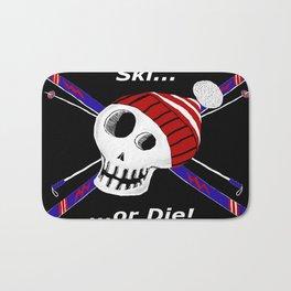 Ski or Die! Bath Mat