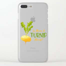 Is There A Turnip Ahead Clear iPhone Case