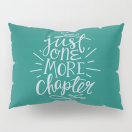 Book Nerd One More Chapter Teal Pillow Sham
