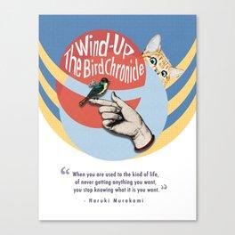 The Wind-Up Bird Chronicle - Haruki Murakami Canvas Print