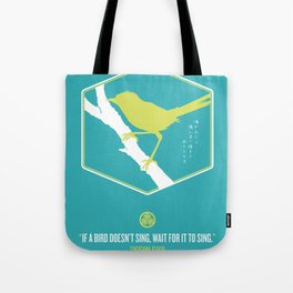 If A Bird Doesn't Sing Series 3 of 3 Tote Bag