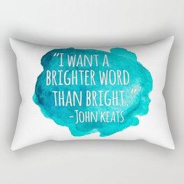 A Brighter Word than Bright - John Keats Rectangular Pillow