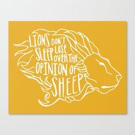 Lions don't lose sleep Canvas Print
