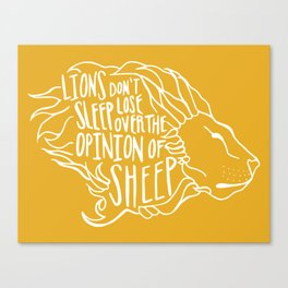 Lions don't lose sleep Canvas Print