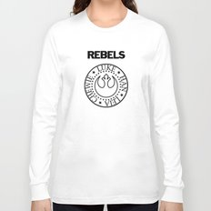 I Wanna Be a Rebel Long Sleeve T-shirt