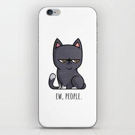 Cute Anti-social Grumpy Kitten, Ew People  iPhone Skin