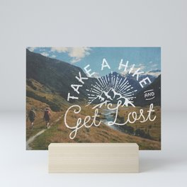 TAKE A HIKE Mini Art Print