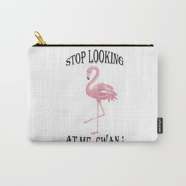 Stop looking at me! Cute Swan Design. Carry-All Pouch