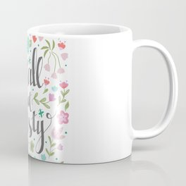 Small but Feisty with Flowers Coffee Mug