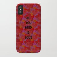 all you need is love iPhone & iPod Cases featuring All you need is love by NENE W