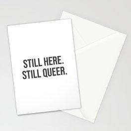 Still here. Still queer. Stationery Cards
