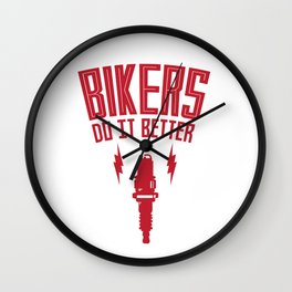 BIKERS DO IT BETTER PLUG Wall Clock