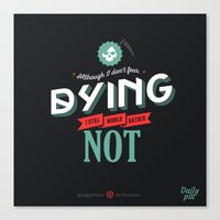 dota Canvas Prints featuring I Don't Fear Dying by DotaZone Store