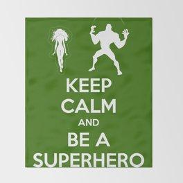 Keep Calm and Be a Superhero Throw Blanket