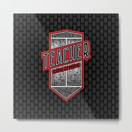 Teacher Shield Metal Print