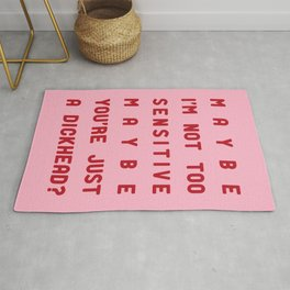 maybe i'm not too sensitive Rug