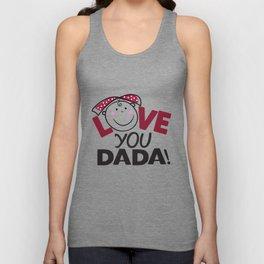 Love You Dada Unisex Tank Top