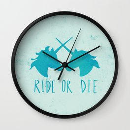 Ride or Die x Unicorns x Turquoise Wall Clock