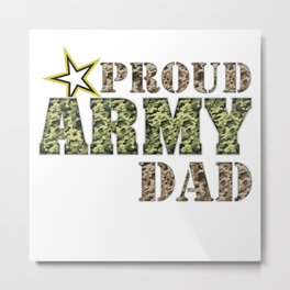 Proud Army Dad L Metal Print