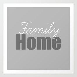Family Home Art Print
