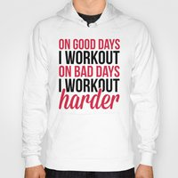 workout Hoodies featuring Workout Harder Gym Quote by EnvyArt